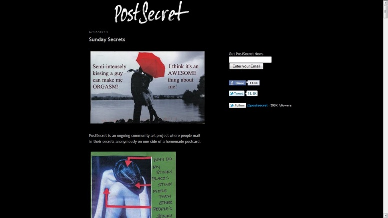 Post Secret, A website where you can post your secrets anonymously