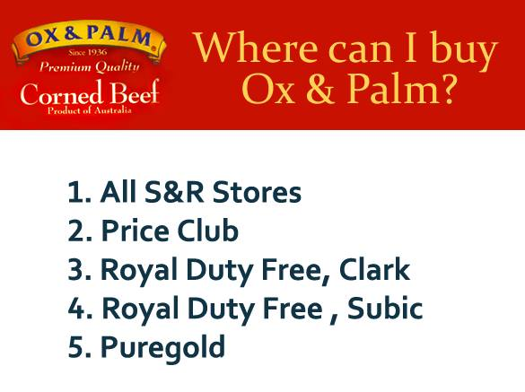 Supermarkets selling Ox & Palm Corned Beef here in the Philippines.